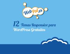12 Temas Responsive para WordPress Gratuitos